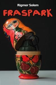 FRASPARK (ebok) av Rigmor Solem