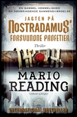 Jagten på Nostradamus' forsvundne profetier