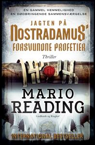 Jagten på Nostradamus' forsvundne profetier (e-bog) af Mario Reading, Steen Sohn