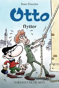 Otto #7: Otto flytter (e-bog) af Rune