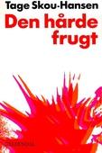 Den hårde frugt