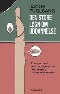 Den store løgn om uddannelse (e-bog)