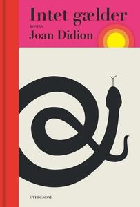 Intet gælder (e-bog) af Joan Didion