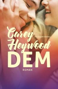 Dem (lydbog) af Carey Heywood
