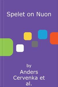 Spelet on Nuon (e-bok) av Anders Cervenka, Jaco