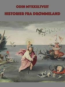 Historier fra Drømmeland (ebok) av Terje Odin