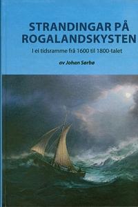 Strandingar på Rogalandskysten (ebok) av Joha