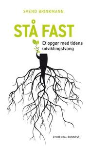 Stå fast (lydbog) af Svend Brinkmann