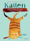 Katten med de firfarvede poter og andre fantastiske historier