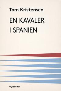 En kavaler i Spanien (e-bog) af Tom K