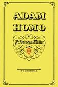 Adam Homo. Tredie Deel