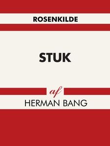 Stuk (e-bog) af Herman Bang
