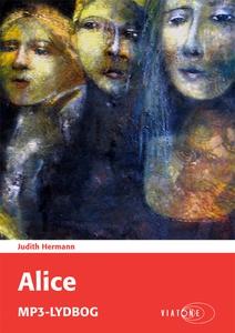 Alice (lydbog) af Judith Hermann