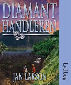 Diamanthandleren (lydbog) af Jan Lars
