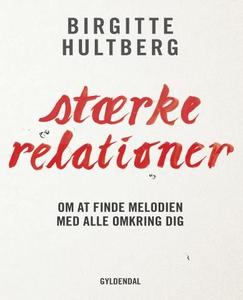 Stærke relationer (lydbog) af Birgitt