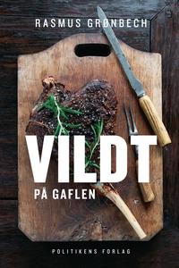 Vildt på gaflen (e-bog) af Rasmus Grø