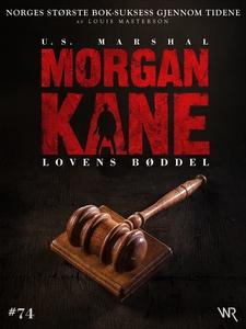 Morgan Kane 74: Lovens Bøddel (ebok) av Louis
