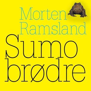 Sumobrødre (lydbog) af Morten Ramslan