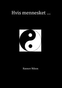 Hvis mennesket... (ebok) av Rannov Nilsen