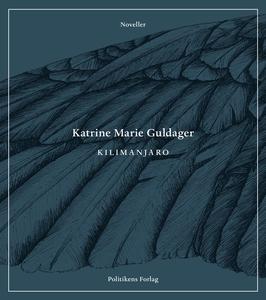 Kilimanjaro (e-bog) af Katrine Marie