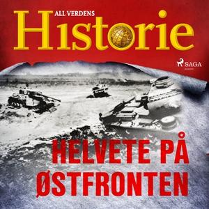 Helvete på Østfronten (lydbok) av All verdens