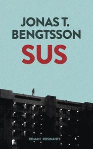 Sus (e-bog) af Jonas T. Bengtsson
