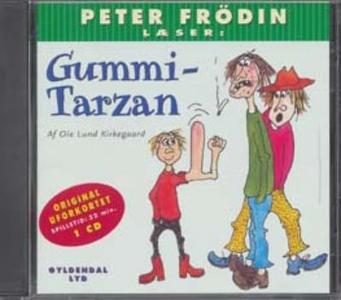 Gummi-Tarzan (lydbog) af Ole Lund Kir