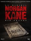 Morgan Kane 17: Rio Grande