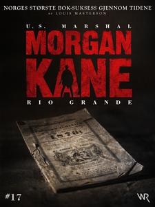 Morgan Kane 17: Rio Grande (ebok) av Louis Ma