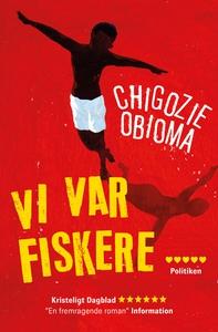 Vi var fiskere (lydbog) af Chigozie O