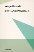 Stop slavehandleren!