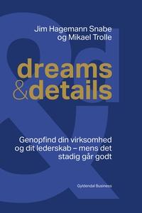 Dreams & details (e-bog) af Jim Hagem