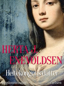 Heltekongens datter (e-bog) af Herta
