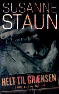 Helt til grænsen (e-bog) af Susanne S
