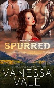 Spurred (ebok) av Vanessa Vale