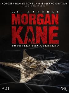 Morgan Kane 21: Bøddelen fra Guerrero (ebok)