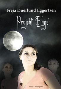 Projekt Engel (e-bog) af Freja Duerlu