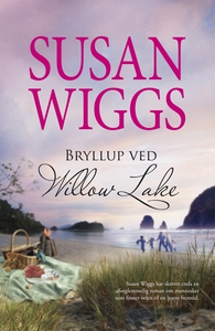 Bryllup ved Willow Lake (ebok) av Susan Wiggs