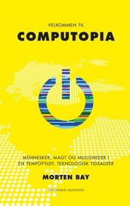 Velkommen til Computopia (e-bog) af M