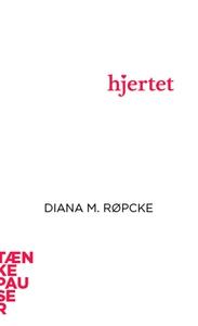 Hjertet (lydbog) af Diana M. Røpcke