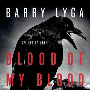 Blood of my Blood (lydbog) af Barry L
