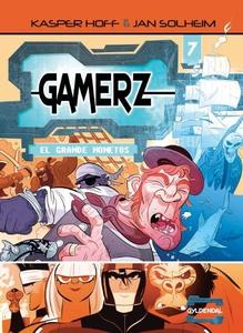 Gamerz 7 - El Grande Monetos (lydbog)