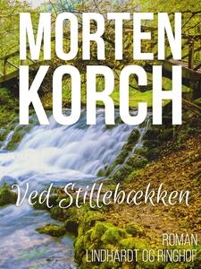 Ved Stillebækken (e-bog) af Morten Ko