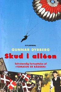 Skud i alléen (e-bog) af Gunnar Dyrbe