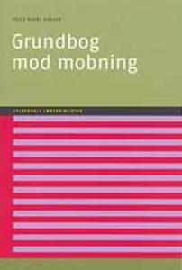 Grundbog mod mobning (e-bog) af Helle