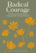 Radical Courage