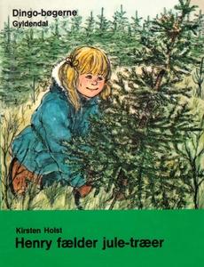 Henry fælder juletræer (e-bog) af Kir