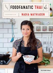 Foodfanatic Thai (e-bog) af Nadia Mat