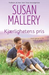 Kjærlighetens pris (ebok) av Susan Mallery