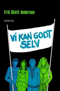 Vi kan godt selv (e-bog) af Erik Skøt